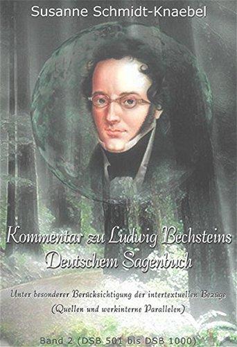 9783832227951: Kommentar zu Ludwig Bechsteins Deutschem Sagenbuch: unter besonderer Berücksichtigung der intertextuellen Bezüge (Quellen und werkinterne Parallelen) (Linguistik)