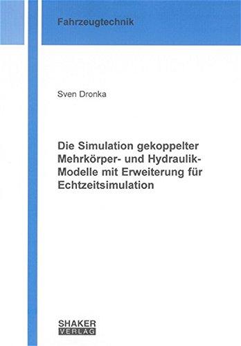 9783832229801: Die Simulation gekoppelter Mehrkörper- und Hydraulik-Modelle mit Erweiterung für Echtzeitsimulation
