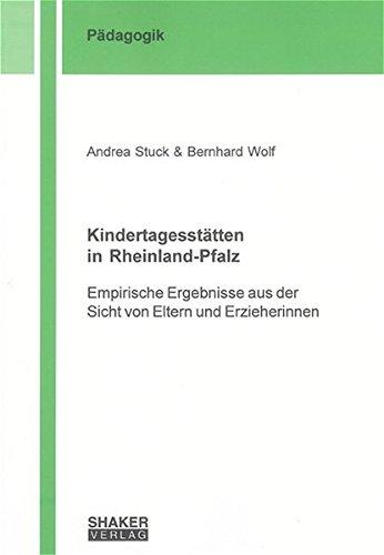 9783832231019: Kindertagesstätten in Rheinland-Pfalz: Empirische Ergebnisse aus der Sicht von Eltern und Erzieherinnen