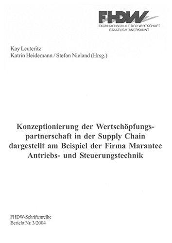 9783832231309: Konzeptionierung der Wertschöpfungspartnerschaft in der Supply Chain dargestellt am Beispiel der Firma Marantec Antriebs- und Steuerungstechnik (Livre en allemand)