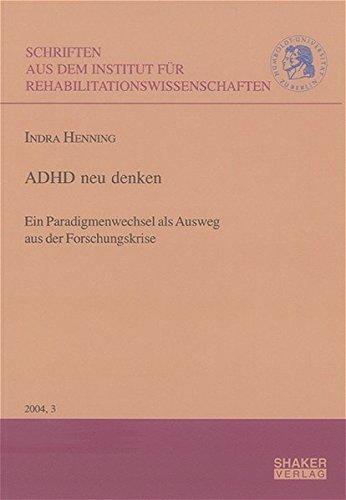 9783832232108: ADHD neu denken: Ein Paradigmenwechsel als Ausweg aus der Forschungskrise (Livre en allemand)