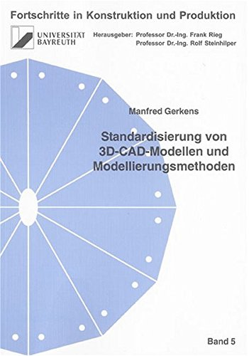 9783832234768: Standardisierung von 3D-CAD-Modellen und Modellierungsmethoden