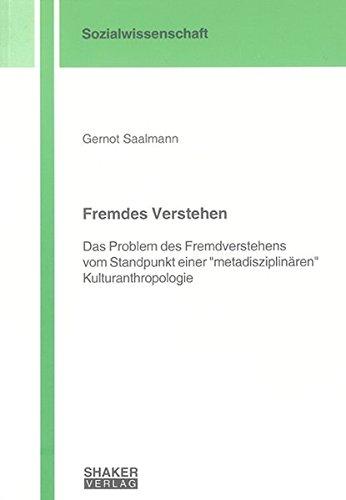 Fremdes Verstehen: Gernot Saalmann