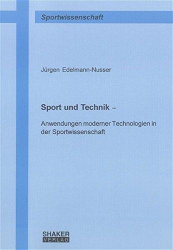 Sport und Technik: Jürgen Edelmann-Nusser