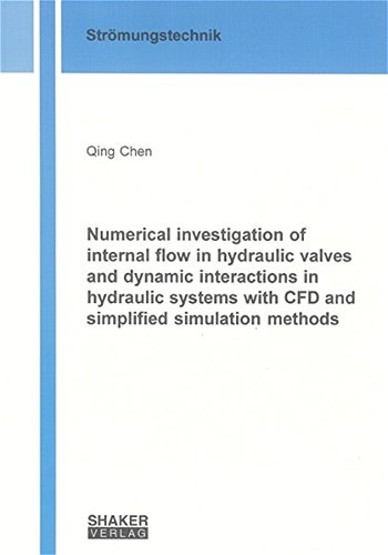 Numerical investigation of internal flow in hydraulic: Chen, Qing