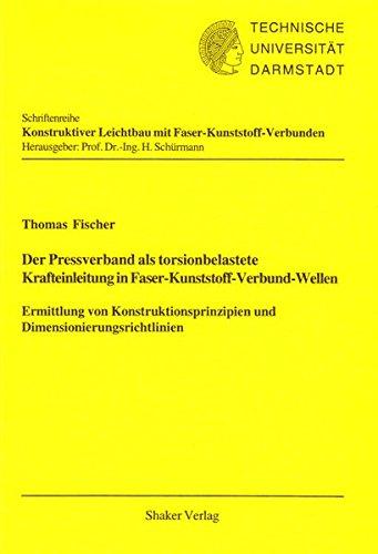 9783832239367: Der Pressverband als torsionbelastete Krafteinleitung in Faser-Kunststoff-Verbund-Wellen