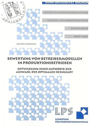 Bewertung von Betreibermodellen in Produktionsbetrieben: Arndt Werding
