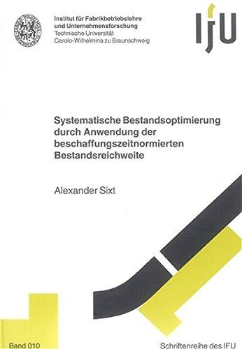 9783832241759: Systematische Bestandsoptimierung durch Anwendung der beschaffungszeitnormierten Bestandsreichweite