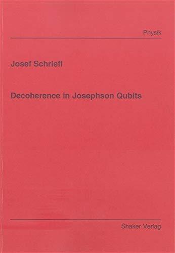 9783832241964: Decoherence in Josephson Qubits (Berichte Aus Der Physik)