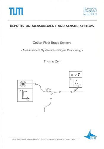 Optical Fiber Bragg Sensors: Thomas Zeh