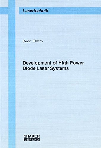 Development of High Power Diode Laser Systems (Paperback): Bodo Ehlers