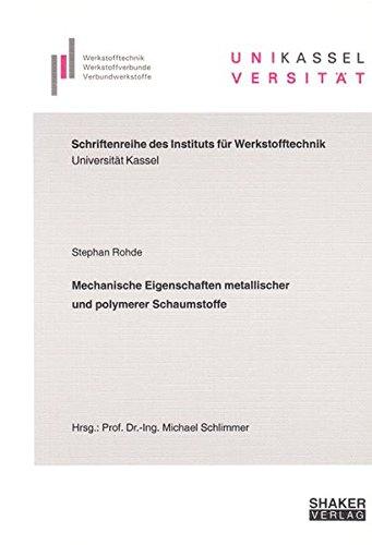 9783832245771: Mechanische Eigenschaften metallischer und polymerer Schaumstoffe