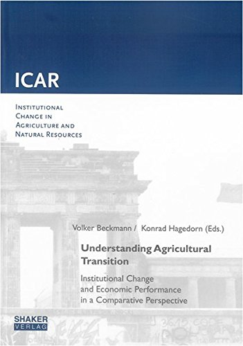 Understanding Agricultural Transition: Institutional Change and Economic Performance in a ...