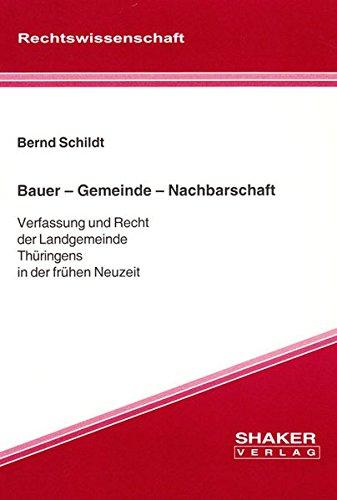 Bauer - Gemeinde - Nachbarschaft: Bernd Schildt