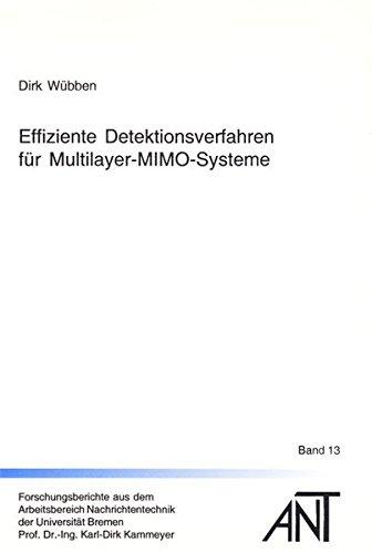Effiziente Detektionsverfahren fur Multilayer-MIMO-Systeme: Dirk Wubben