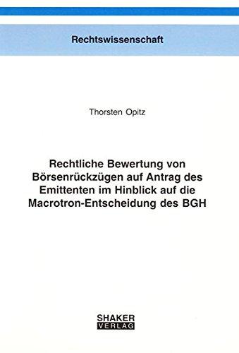 Rechtliche Bewertung von Börsenrückzügen auf Antrag des Emittenten im Hinblic.