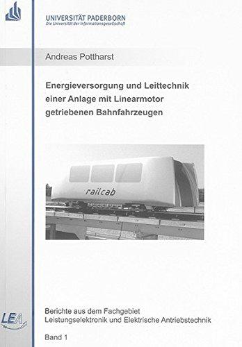 9783832248789: Energieversorgung und Leittechnik einer Anlage mit Linearmotor getriebenen Bahnfahrzeugen