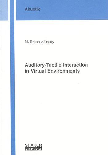 9783832250942: Auditory-Tactile Interaction in Virtual Environments (Berichte Aus Der Akustik)