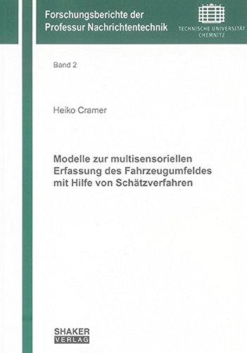9783832251659: Modelle zur multisensoriellen Erfassung des Fahrzeugumfeldes mit Hilfe von Schätzverfahren
