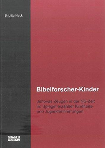 Bibelforscher-Kinder: Brigitta Hack
