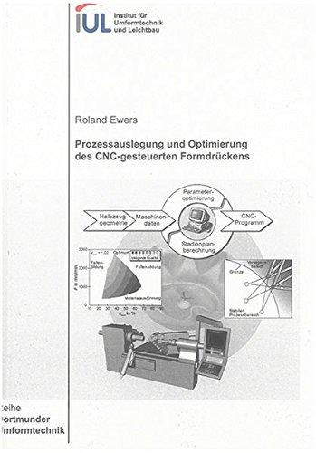 9783832251772: Prozessauslegung und Optimierung des CNC-gesteuerten Formdrückens