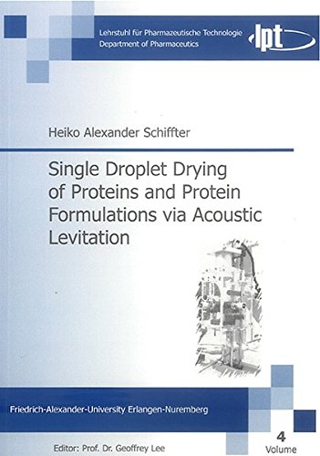 Single Droplet Drying of Proteins and Protein Formulations via Acoustic Levitation: Heiko A ...