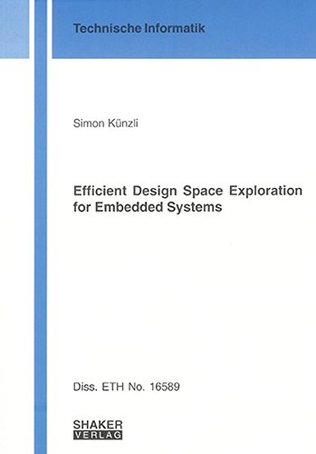 Efficient Design Space Exploration for Embedded Systems (Technische Informatik): Simon Kunzli