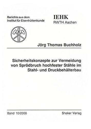 9783832255855: Sicherheitskonzepte zur Vermeidung von Sprödbruch hochfester Stähle im Stahl- und Druckbehälterbau