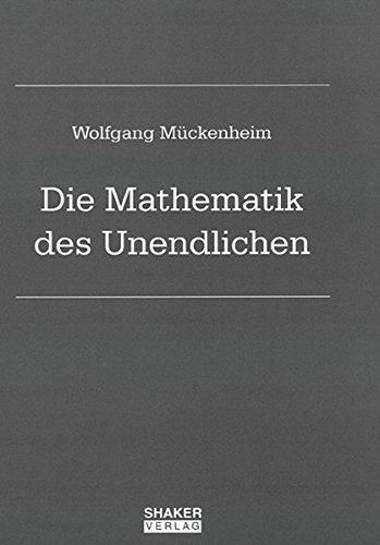 9783832255879: Die Mathematik des Unendlichen