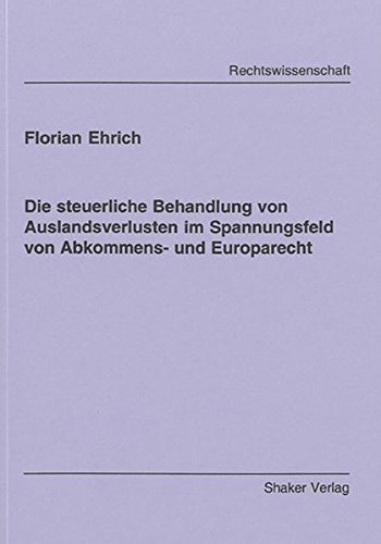 9783832258702: Auslandsverluste im Spannungsfeld von Abkommens- und Europarecht
