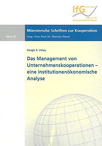 9783832260484: Das Management von Unternehmenskooperationen - eine institutionenökonomische Analyse