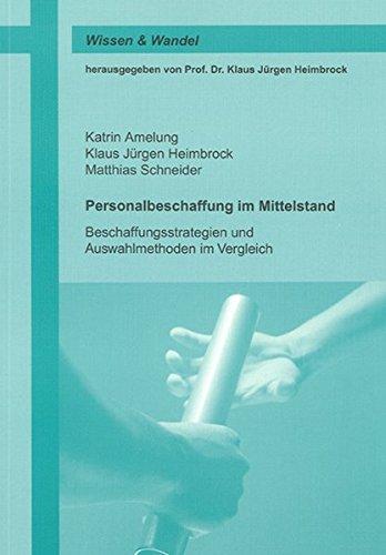 9783832261108: Personalbeschaffung im Mittelstand: Beschaffungsstrategien und Auswahlmethoden im Vergleich
