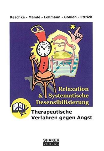 Relaxation und Systematische Desensibilisierung: Konrad Reschke