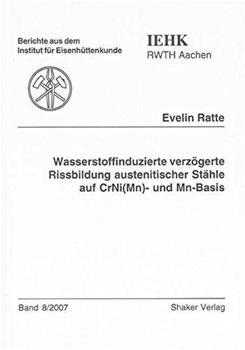 9783832262723: Wasserstoffinduzierte verzögerte Rissbildung austenitischer Stähle auf CrNi(Mn)- und Mn-Basis
