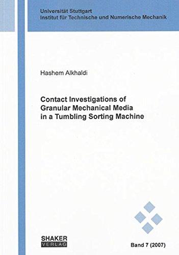 9783832262907: Contact Investigations of Granular Mechanical Media in a Tumbling Sorting Machine (Schriften Aus Dem Institut Fur Technische Und Numerische Mechanik Der Universitat Stuttgart)