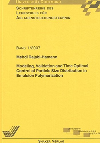 Modeling, Validation and Time Optimal Control of Particle Size Distribution in Emulsion ...