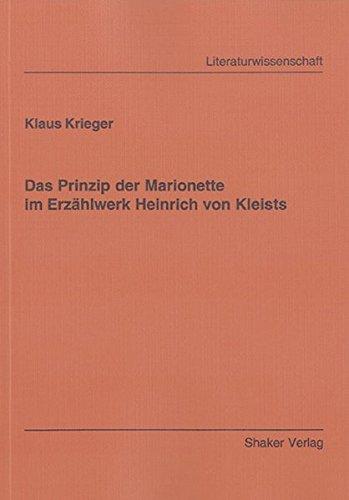 Das Prinzip der Marionette im Erzählwerk Heinrich von Kleists: Klaus Krieger