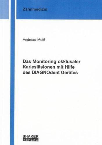 9783832265120: Das Monitoring okklusaler Kariesläsionen mit Hilfe des DIAGNOdent Gerätes (Livre en allemand)