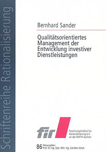 Qualitätsorientiertes Management der Entwicklung investiver Dienstleistungen (Paperback): Bernhard ...