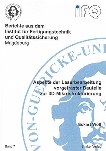 9783832266080: Aspekte der Laserbearbeitung vorgefräster Bauteile zur 3D-Mikrostrukturierung
