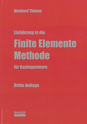 9783832269197: Einf�hrung in die Finite Elemente Methode f�r Bauingenieure