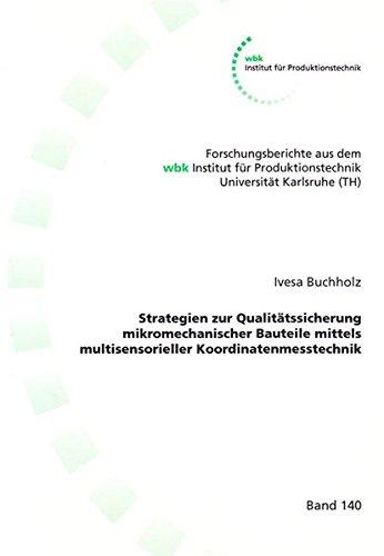 Strategien zur Qualitätssicherung mikromechanischer Bauteile mittels multisensorieller ...
