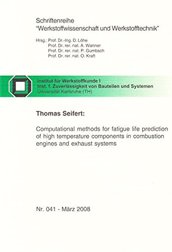 9783832270612: Computational methods for fatigue life prediction of high temperature components in combustion engines and exhaust systems