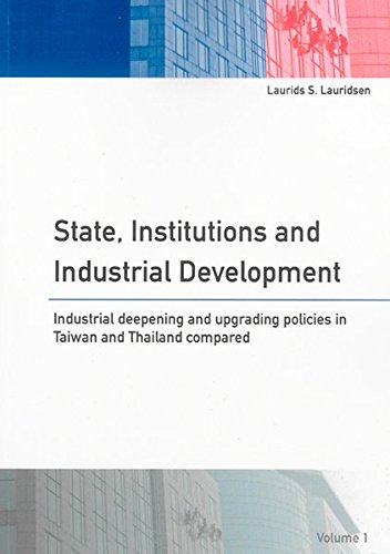 State, Institutions and Industrial Development: Laurids S Lauridsen