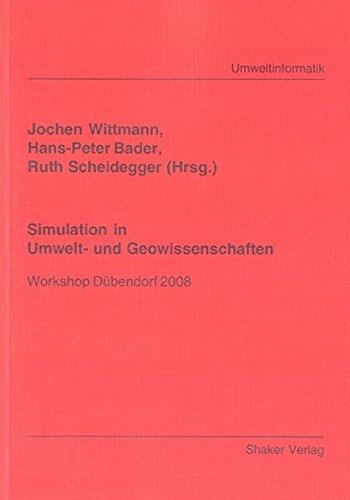Simulation in Umwelt- und Geowissenschaften: Workshop Dübendorf 2008 (Paperback)
