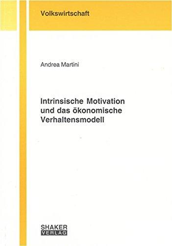 Intrinsische Motivation und das ökonomische Verhaltensmodell: Andrea Martini