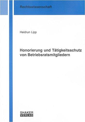 9783832275358: Honorierung und Tätigkeitsschutz von Betriebsratsmitgliedern