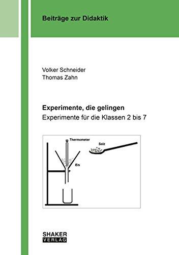 9783832276041: Experimente, die gelingen: Experimente für die Klassen 2 bis 7