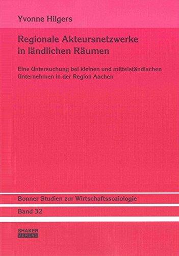 9783832277673: Regionale Akteursnetzwerke in ländlichen Räumen: Eine Untersuchung bei kleinen und mittelständischen Unternehmen in der Region Aachen