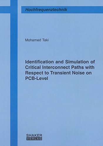 9783832278960: Identification and Simulation of Critical Interconnect Paths with Respect to Transient Noise on PCB-Level (Berichte aus der Hochfrequenztechnik)